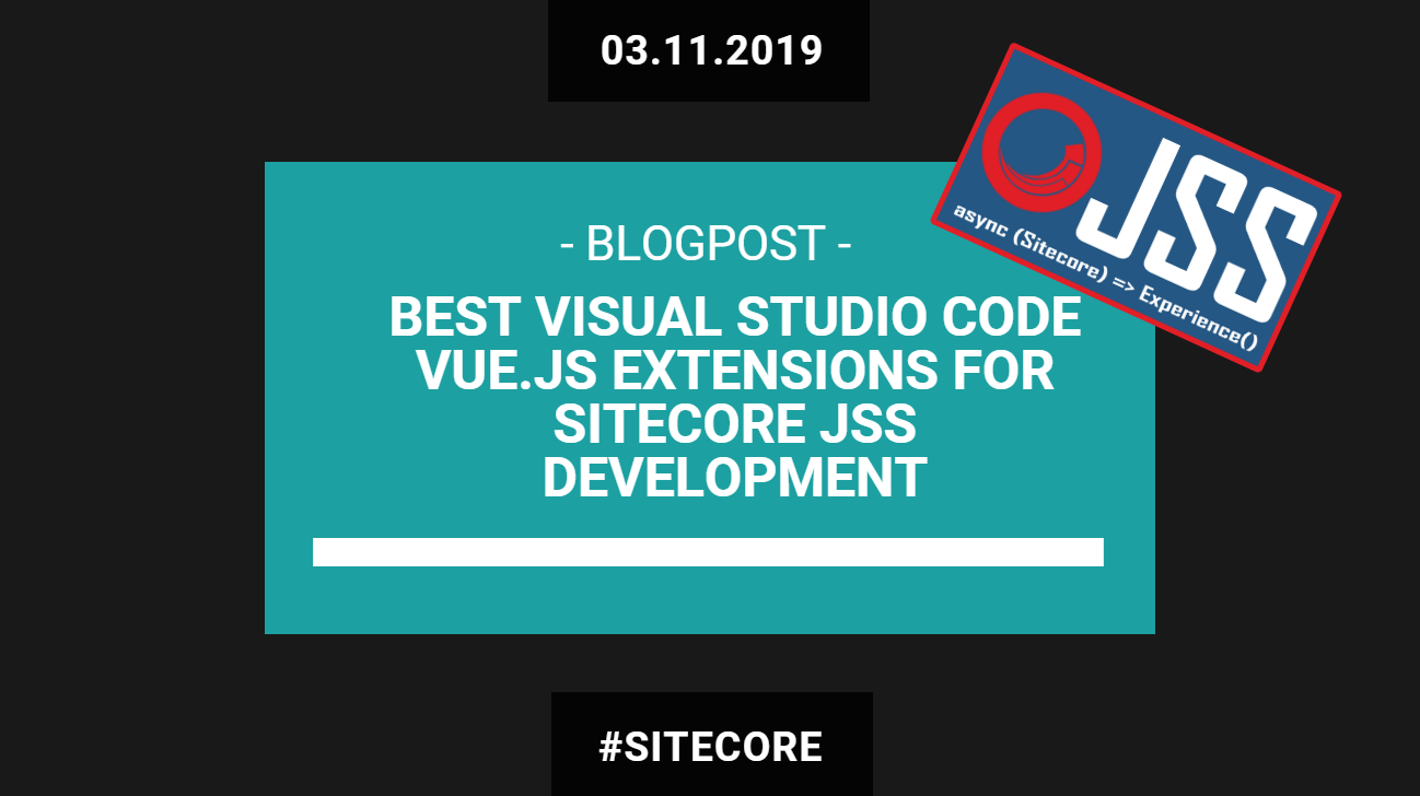Best Visual Studio Code Vue js extensions for Sitecore JSS