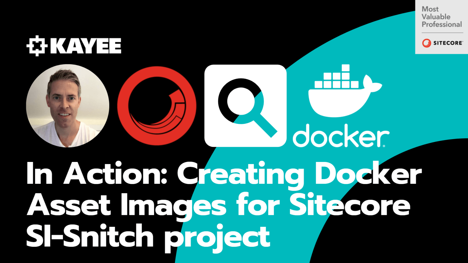 In Action: Creating Docker Asset Images for Sitecore SI-Snitch project