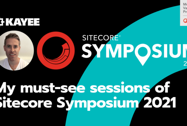 My must-see sessions of Sitecore Symposium 2021
